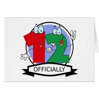 Officially 12 Birthday Banner Card