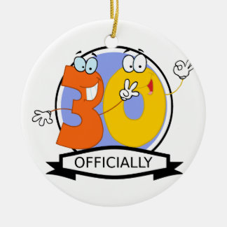 Officially 30 Birthday Banner Ceramic Ornament