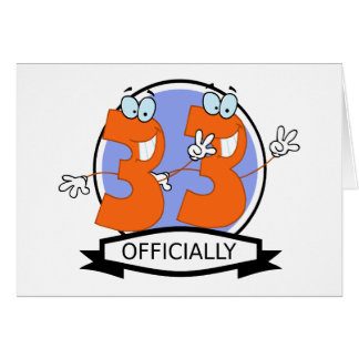 Officially 33 Birthday Banner Card