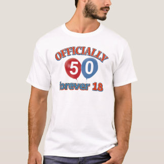 Officially 50 forever 18 T-Shirt