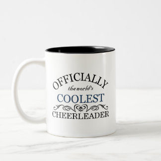 Officially the world's coolest Cheerleader Two-Tone Coffee Mug