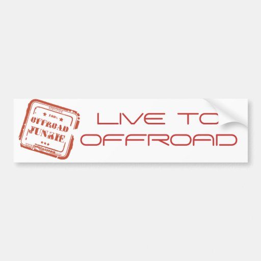 Offroad Junkie Bumper Sticker - Live to Offroad