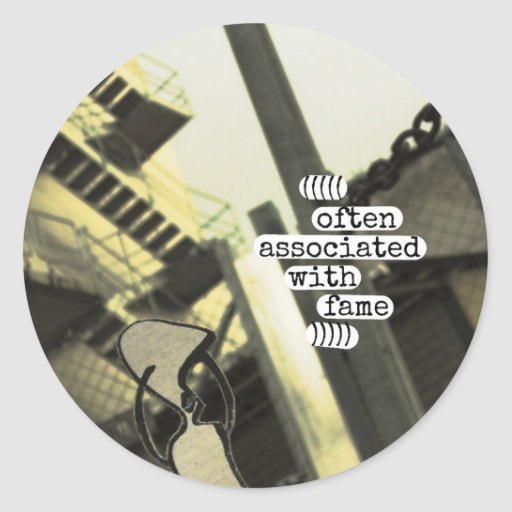 often associated with fame round sticker