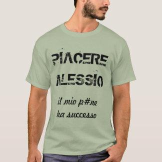 Ogni nome un saluto p.... – ALESSIO T-Shirt