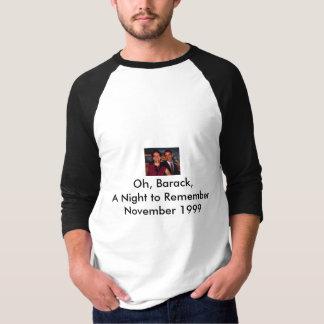 Oh, Barack,A Night to RememberNovemb... Tee Shirt