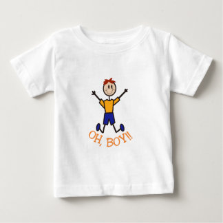 Oh, Boy! Baby T-Shirt