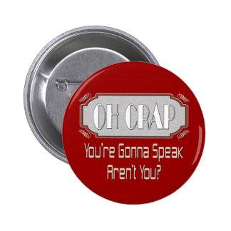 Oh Crap 6 Cm Round Badge