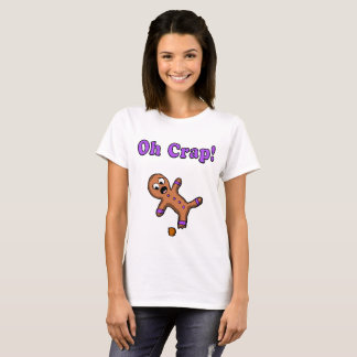 Oh Crap Gingerbread Man T-Shirt