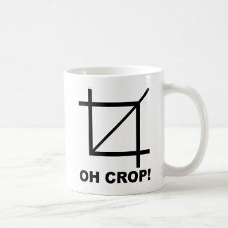 Oh Crop Funny Mug