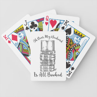 Oh Dear, My Weekend Is Booked Bicycle Playing Cards