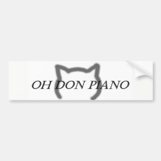 Oh Don Piano bumper sticker