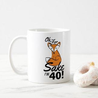 Oh, For Fox Sake Personalized 40th Birthday Coffee Mug
