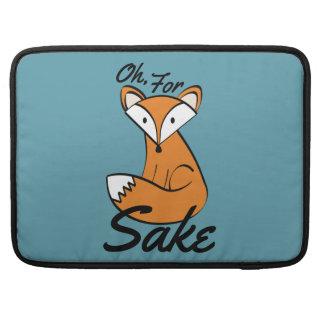Oh, For Fox Sake Sleeve For MacBook Pro