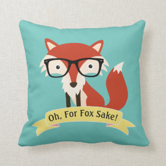 Oh! For Fox Sake Throw Pillow