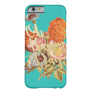 Oh Happy Day! - Teal Barely There iPhone 6 Case