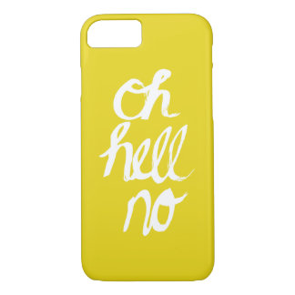 Oh hell no funny quirky text typography design iPhone 7 case