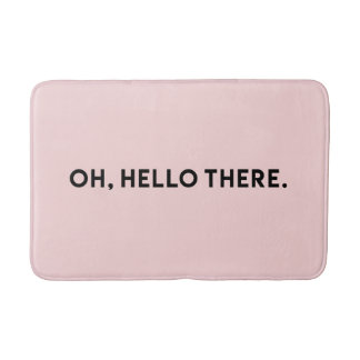 Oh Hello There Typography | Light Pink Bath Mat Bath Mats