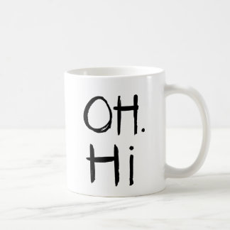Oh. Hi | Black Brush Script Style Coffee Mug