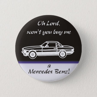 Oh lord, won't you buy ME 6 Cm Round Badge