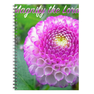 Oh Magnify The Lord! Notebook
