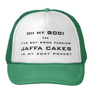 OH MY GOD! ... I'VE GOT SOME ******** JAFFA CAKES CAP