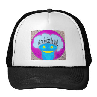 Oh my look at the time! hat