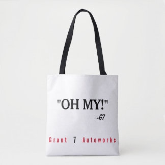 """""""Oh My!"""" Tote"""