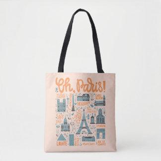 Oh, Paris!   Town Typography Tote Bag