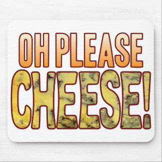 Oh Please Blue Cheese Mouse Pad