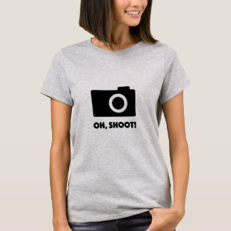 Oh shoot funny photographer t-shirt