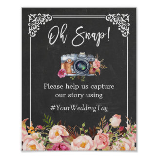 Oh Snap Camera Hashtag Chalkboard Floral Wedding Poster