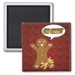 Oh Snap! Funny Gingerbread Man Refrigerator Magnet