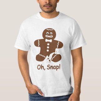 Oh, Snap! Gingerbread Man Funny T-Shirt