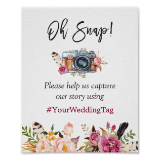 Oh Snap Instagram Hashtag Bohemian Floral Wedding Poster