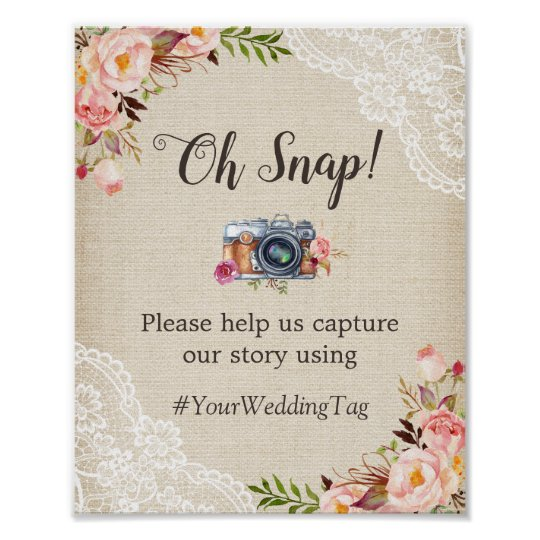 Oh Snap Instagram Hashtag Burlap Lace Flowers Poster