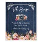 Oh Snap Instagram Hashtag Floral Navy Blue Wedding Poster