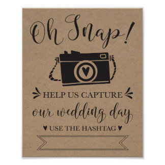 Oh Snap Wedding Hashtag Sign