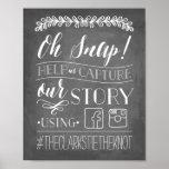 Oh Snap! | Wedding Hashtag Sign