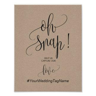 Oh Snap Wedding Hashtag Sign in rustic calligraphy