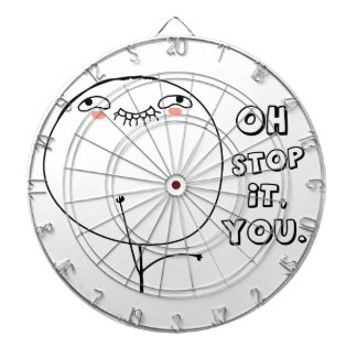 Oh stop it you - meme dart boards