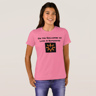 Oh the Gallantry of Love is Expensive p133 T-Shirt