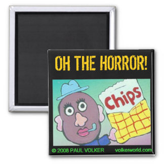 OH THE HORROR! $3.00 MAGNET