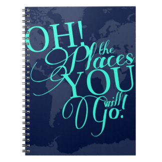 Oh! The places you will go! Notebooks