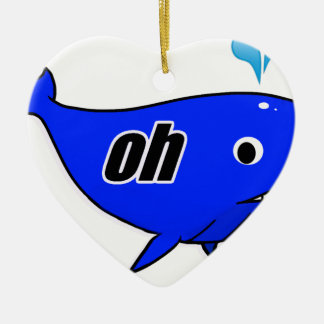 Oh Wale Oh Well Ceramic Ornament