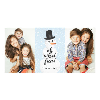 Oh What Fun Snowman Holiday 2- Photo Card