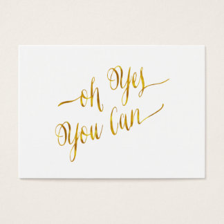 Oh Yes You Can Quote Gold Faux Foil Courage