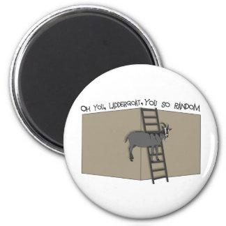 Oh You, LadderGoat , You so Random 6 Cm Round Magnet