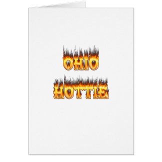 ohio hottie flame and fire greeting card