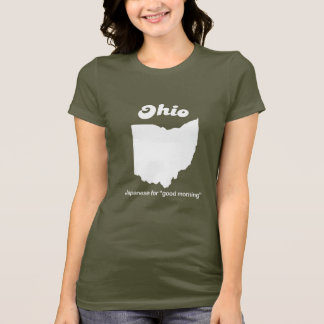Ohio - Japanese for good morning T-shirt