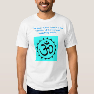 ohm2, The Music Artists - Music is the vibratio... Tee Shirt